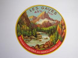 Etiquette De Fromage LES GAVES Fabriqué Dans Les BASSES PYRENEES 45% - Cheese