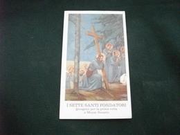 SANTINO HOLY PICTURE IMAGE SAINTE I SETTE SANTI FONDATORI GIUNGONO PER LA 1 VOLTA A MONTE SENARIO - Religione & Esoterismo