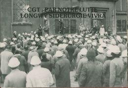 011 - POLITIQUE - GREVES -  CGT PAR NOTRE LUTTE LONGWY SIDERURGIE VIVRA 21.12.78 - Syndicats