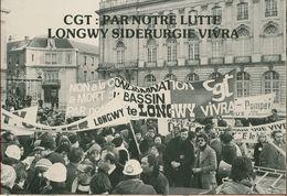015 - POLITIQUE - GREVES - CGT PAR NOTRE LUTTE LONGWY SIDERURGIE VIVRA NANCY Le 04.01.79 - Gewerkschaften