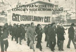 016 - POLITIQUE - GREVES - CGT PAR NOTRE LUTTE LONGWY SIDERURGIE VIVRA 13.01.79 - Gewerkschaften