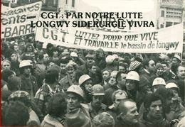 020 - POLITIQUE - GREVES - CGT PAR NOTRE LUTTE LONGWY SIDERURGIE VIVRA   30.01.79 - Syndicats