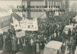 021 - POLITIQUE - GREVES - CGT PAR NOTRE LUTTE LONGWY SIDERURGIE VIVRA 25.01.79 - Labor Unions
