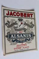 Etiquette Neuve Jamais Servie   ALSANIS  Jacobert  Liqueur Digestive Anisee Colmar - Etiquettes