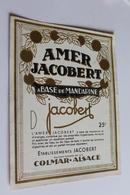 Etiquette Neuve Jamais Servie  AMER JACOBERT  A BASE DE MANDARINE  Colmar - Etiquettes