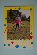 CYCLISME: CYCLISTE : ROBERT FOREST - Cyclisme