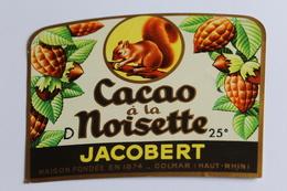 Etiquette Neuve Jamais Servie   JACOBERT  CACAO A LA NOISETTE      Colmar - Etiquettes