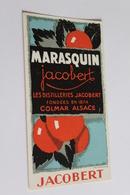 Etiquette Neuve Jamais Servie   JACOBERT  MARASQUIN     Colmar - Etiquettes