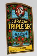 Etiquette Neuve Jamais Servie   JACOBERT  CURACAO TRIPLE SEC  DIGESTIF      Colmar - Etiquettes