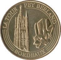 33 GIRONDE BORDEAUX TOUR PEY-BERLAND N°2 MÉDAILLE MONNAIE DE PARIS 2019 JETON TOKEN MEDALS COINS - 2019