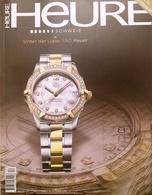 CA130 Uhrenzeitschrift HEURE Schweiz, Winter 2007, Neuwertig - Lifestyle & Mode