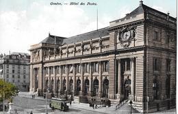 GENF → Hotel Des Postes Avec Tramway Anno 1910 - GE Genf