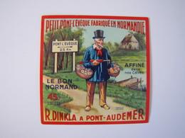 Etiquette De Fromage LE BON NORMAND Affiné Petit Pont-l'Evêque Fabriqué En NORMANDIE 45% - Cheese