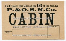 ETICHETTA LUGGAGE LABEL P. & O.S.N. CO. CABIN PENINSULAR STEAM NAVIGATION COMPANY - Adesivi Di Alberghi