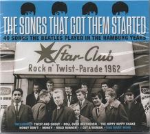 The Songs That Got Them Started : 40 Titres Couverts Par Les Beatles à Hambourg 1962 (sous Blister) - Rock