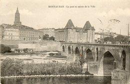 Le Pont Et Entree De La Ville - Montauban
