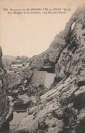 Gard : SAINT-HIPPOLYTE-du-FORT : Les Gorges De La Cadière - Le Rocher Percé - Autres Communes
