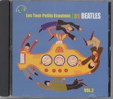 Les Tout-Petits Ecoutent : Les Beatles Vol.2 : 14 Titres - Rock