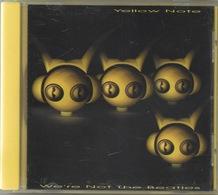 """Yellow Note : We're Not The Beatles : 14 Titres Rien Du Tout Avoir Les Beatles : N° 14 """"Beatles"""" Mais... - Rock"""