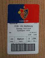 Football Ticket FC Basel : Vfl Wolfsburg 19.7.2016 Friendly Match - Tickets D'entrée