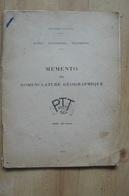 Memento De Nomenclature Géographique - PTT 1951 (voir Scans Et Description) - Manuali
