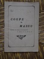 COUPS DE MASSU  N° 4 INDOCHINE BULLETIN DE LIAISON  DE LA 2 E D B  D.B  SAIGON  2 ME - Histoire