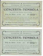 LOT 2 BILLETS CONCERTS - TOMBOLA  PROFIT ECOLES MUNICIPALES DE DARDILLY 69 RHONE 20/05/1909  PUBLICITÉS AU VERSO - Lottery Tickets