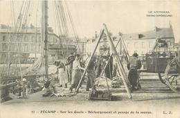 76  FECAMP  Sur Les Quais  Déchargement Et Pesage De La Morue    2scans - Fécamp