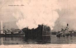 CPA - INCENDIE De L'ALGESIRAS - Vaisseau-école Des Mécaniciens-Torpilleurs - 26/11/1906 - Guerre