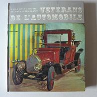 Ernest Schmid, Martin Wiesmann - Vétérans De L'automobile / 1968 - éd. Gloria - Auto