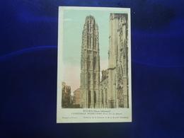 ROUEN CATHEDRALE NOTRE DAME TOUR DITE DU BEURRE - Other Collections