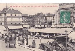 BEAUVAIS ,,,LA PLACE DE L'HOTEL DE VILLE  UN  JOUR DE MARCHE ,,,, Voyage ,,,TBE - Beauvais
