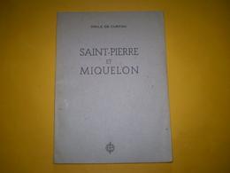 Saint Pierre Et Miquelon De Emile De Curton, 34 Photos N&b. Pages Non Coupées. 1944 - Outre-Mer