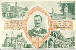 S. M. Re Vittorio Emanuele III, Grandi Manovre 1903 A Padova, Riproduzione B10, Reproduction - Royal Families