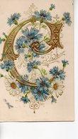 Illustrée Gaufrée Dorée : Lettre C ( Cornflower ) Avec Des Bleuets - Fiori
