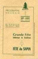 JURA SAINT LAURENT EN GRANDVAUX 19 AOUT 1951 Programme Souvenir Fête Du Sapin 10 Pages  Nombreuses PUB - Programs