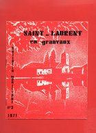 JURA SAINT LAURENT EN GRANDVAUX Bultin Municipal N°3 Année  1971 .14 Pages  Nombreuses PUB - Programs