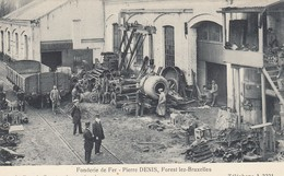 BRUXELLES / BRUSSEL / FONDERIE DE FER PIERRE DENIS / FOREST - Ambachten