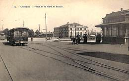 Charleroi - Place De La Gare Et Postes (animée, Tram Tramway Bertels) - Charleroi