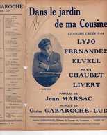 CAF CONC LYJO GRIVOIS COQUIN PARTITION DANS LE JARDIN DE MA COUSINE MARSAC GABAROCHE ELVELL LIVERT FERNANDEZ - Muziek & Instrumenten