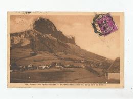 SAINT PANCRASSE (ISERE)  108 PLATEAU DES PETITES ROCHES (1000 M) ET LA DENT DE CROLLES 1933 - Sonstige Gemeinden