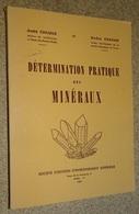 Détermination Pratique Des Minéraux - 1956 - Cailleux,chavan - Natualeza