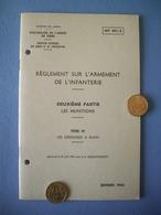 REGLEMENT SUR L'ARMEMENT DE L'INFANTERIE / LES MUNITIONS / LES GRENADES A MAIN / 4 - Documents