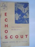 ECHO SCOUT N° 7 1954 Organe Officiel De La F.E.C.C.B. Scoutisme En Congo Belge 24 Pages - Books, Magazines, Comics