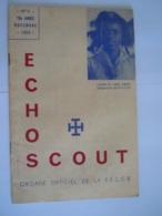 ECHO SCOUT N° 9 1954 Organe Officiel De La F.E.C.C.B. Scoutisme En Congo Belge 28 Pages - Books, Magazines, Comics