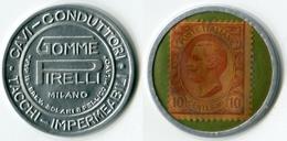 N93-0584 - Timbre-monnaie Pirelli 10 Centesimi - Francobollo Moneta - Kapselgeld - Encased Stamp - Noodgeld