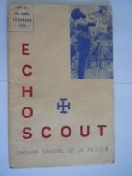 ECHO SCOUT N° 10 1954 Organe Officiel De La F.E.C.C.B. Scoutisme En Congo Belge 24 Pages - Books, Magazines, Comics