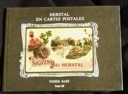 Herstal En Cartes Postales Tome3 • : Pierre Baré - Cultural
