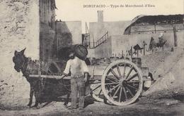 CPA 20 2A - BONIFACIO - Type De Marchand D'Eau - Autres Communes