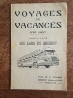1957 - Cars De Brunoy, Voyages De Vacances, Baillergeau, Place De La Pyramique, Horaires Et Tarifs, Le Touquet Deauville - Europe